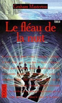 Les Guerriers de la Nuit : Le Fléau de la Nuit [#3 - 1996]