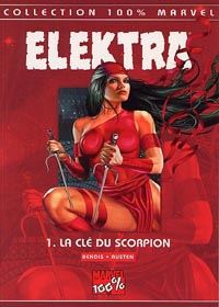 100% Marvel Elektra : Elektra : La clé du scorpion [#1 - 2002]