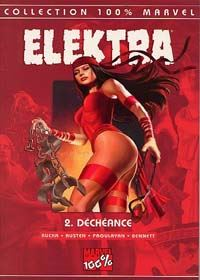 100% Marvel Elektra : Déchéance #2 [2003]