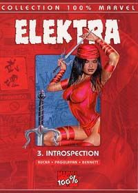 100% Marvel Elektra : Introspection #3 [2003]