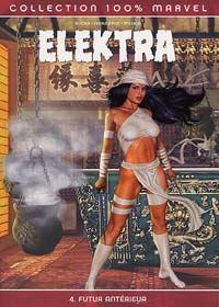 100% Marvel Elektra : Futur antérieur #4 [2004]