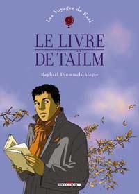 Les Voyages de Kaël : Le Livre de Taïlm [#1 - 2004]