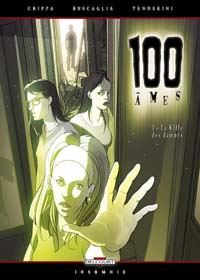 100 Âmes : La Ville des damnés [#1 - 2004]