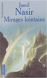 Mirages lointains [2002]
