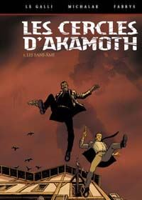 Les Cercles d'Akamoth : Les Sans-âme [#1 - 2003]