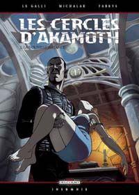 Les Cercles d'Akamoth : La Nouvelle Alliance #2 [2004]