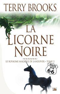 Royaume magique de Landover : La Licorne Noire [#2 - 1999]