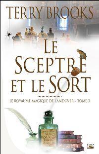 Royaume magique de Landover : Le Sceptre et le Sort [#3 - 2003]