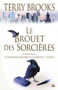 Royaume magique de Landover : Le Brouet des Sorcières #5 [2003]