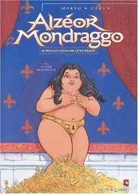 Alzeor Mondraggo : La clé de l'amour [#3 - 2004]