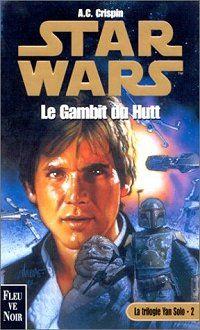 Star Wars : Les Aventures du jeune Han Solo : Le Gambit du Hutt #2 [2000]