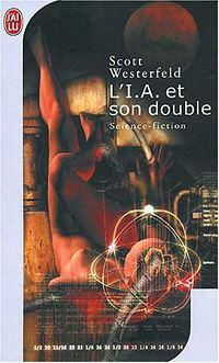 L'I.A. et son double [2002]