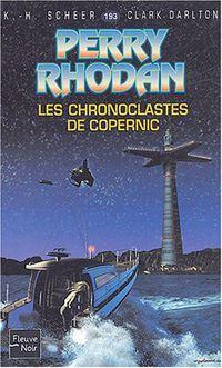 Perry Rhodan : Les Chronoclastes de Copernic [#193 - 2004]