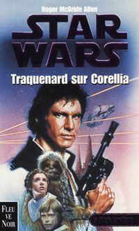 Star Wars : La Trilogie Corellienne : Traquenard sur Corellia #1 [1997]