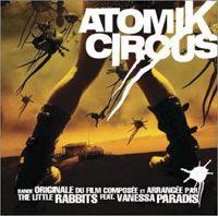 Atomik Circus, OST [2004]