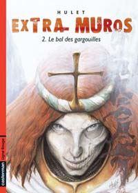 Extra-Muros : Le Bal des gargouilles #2 [2004]