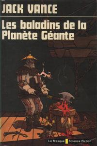 Les baladins de la Planète Géante [1981]