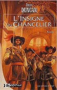 Les Lames du Roi : L'Insigne du Chancelier #1 [2004]