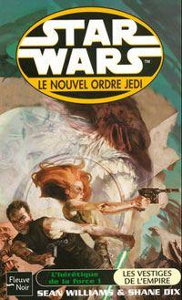 Star Wars : Le Nouvel Ordre Jedi : L'Hérétique de la Force I : Les Vestiges de l'Empire [Tome 15 - 2004]