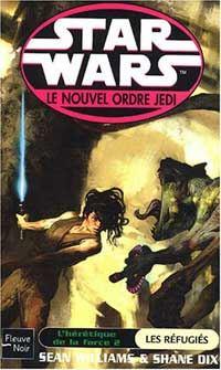 Star Wars : Le Nouvel Ordre Jedi : L'Hérétique de la Force II : Les Réfugiés [Tome 16 - 2004]