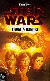 Star Wars : Trêve à Bakura [1995]