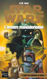 Star Wars : La guerre des Chasseurs de Primes : L'Armure Mandalorienne Tome 1 [2002]