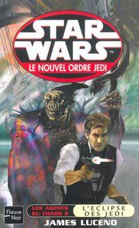 Star Wars : Le Nouvel Ordre Jedi : Les Agents du chaos II : L'Éclipse des Jedi Tome 5 [2003]