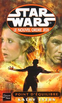 Star Wars : Le Nouvel Ordre Jedi : Point d'équilibre Tome 6 [2001]