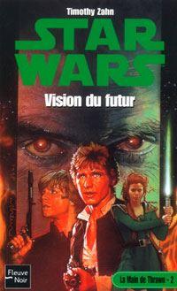 Star Wars : La Main de Thrawn : Vision du Futur Tome 2 [1999]