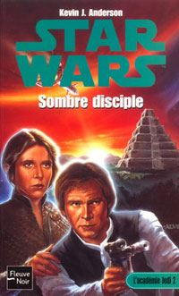 Star Wars : L'Académie Jedi : Sombre disciple Tome 2 [2003]