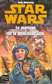 Star Wars : Le mariage de la princesse Leia [2004]