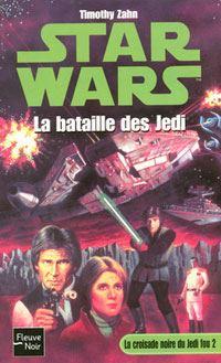 Star Wars : La Croisade Noire du Jedi Fou : La bataille des Jedi Tome 2 [2004]