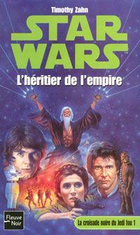 Star Wars : La Croisade Noire du Jedi Fou : L'héritier de l'empire [Tome 1 - 2004]