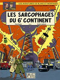 Les aventures de Blake et Mortimer : Blake et Mortimer : Les Sarcophages du 6ème Continent, Tome 2 #17 [2004]
