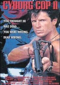 Cyborg Cop 2 [1994]