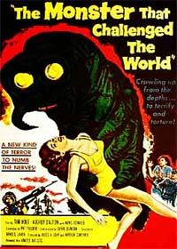 The Monster that Challenged the World [1957]