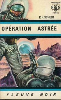 Perry Rhodan : La Troisième Force : Opération Astrée #1 [1966]