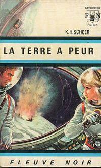 Perry Rhodan : La Troisième Force : La Terre a peur #2 [1966]