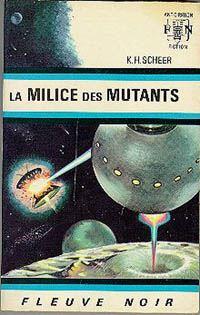 Perry Rhodan : La Troisième Force : La milice des mutants #3 [1966]