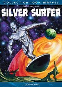 Le Surfeur d'Argent : Silver Surfer : Communion [#1 - 2004]