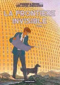 Les Cités Obscures : La frontière invisible [2002]