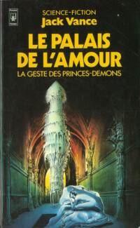 La geste des princes-démons : Le palais de l'amour #3 [1967]