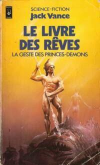 La geste des princes-démons : Le livre des rêves #5 [1981]