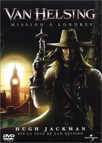Van Helsing : Mission à Londres [2004]