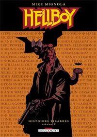 HellBoy - Edition Delcourt : Hellboy - Histoires bizarres [2004]