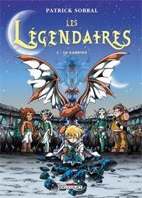 Les Légendaires : Le Gardien #2 [2004]