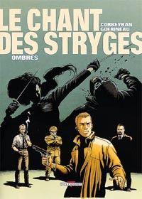 Le Chant des Stryges : Chant des Stryges : Saison 1  Vestiges : Ombres [#1 - 1997]