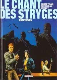 Le Chant des Stryges : Chant des Stryges : Saison 1  Vestiges : Emprises [#3 - 1999]