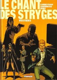 Le Chant des Stryges : Chant des Stryges : Saison 1  Vestiges : Vestiges [#5 - 2001]