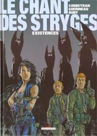 Le Chant des Stryges : Chant des Stryges : Saison 1  Vestiges : Existences [#6 - 2002]